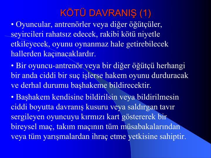 KÖTÜ DAVRANIŞ (1)