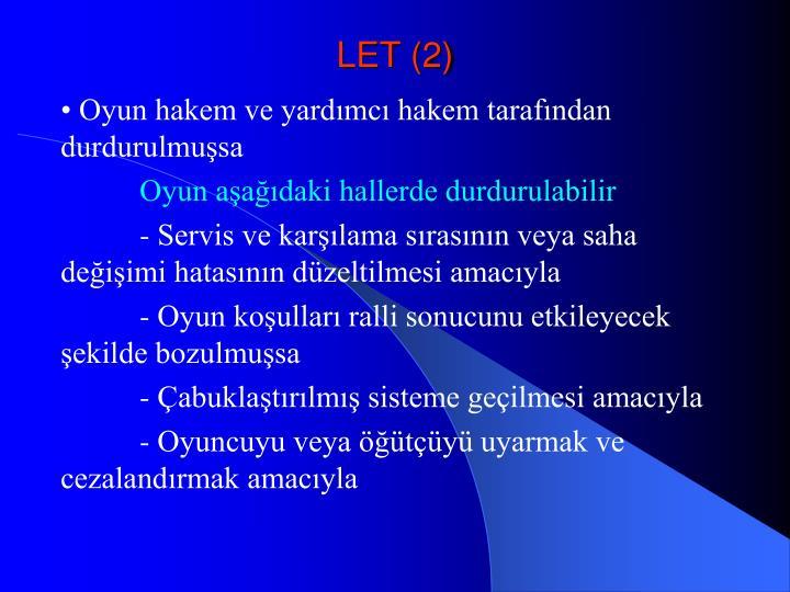 LET (2)
