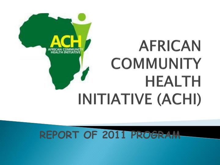 African community health initiative achi