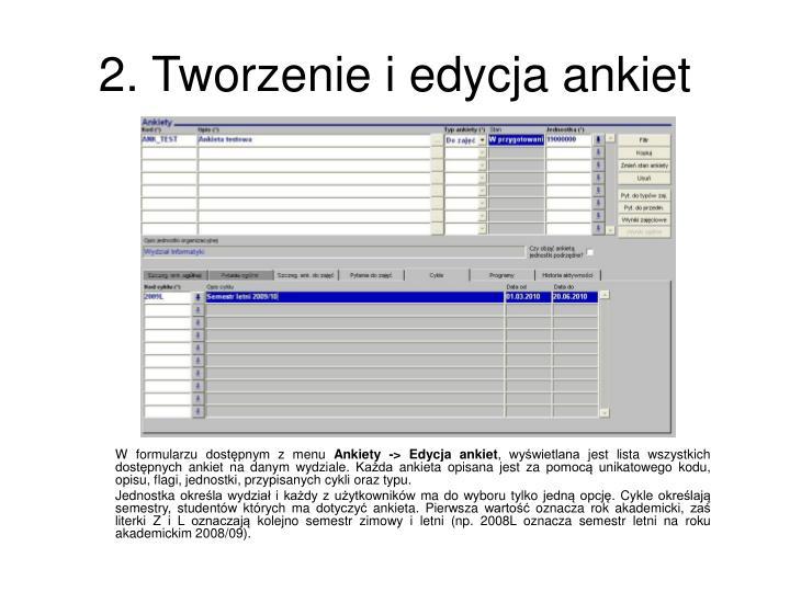 W formularzu dostępnym z menu