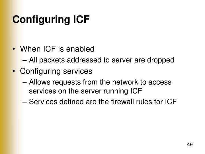 Configuring ICF