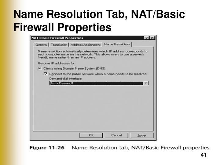 Name Resolution Tab, NAT/Basic Firewall Properties