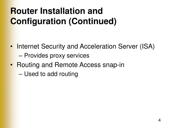 Router Installation and Configuration (Continued)