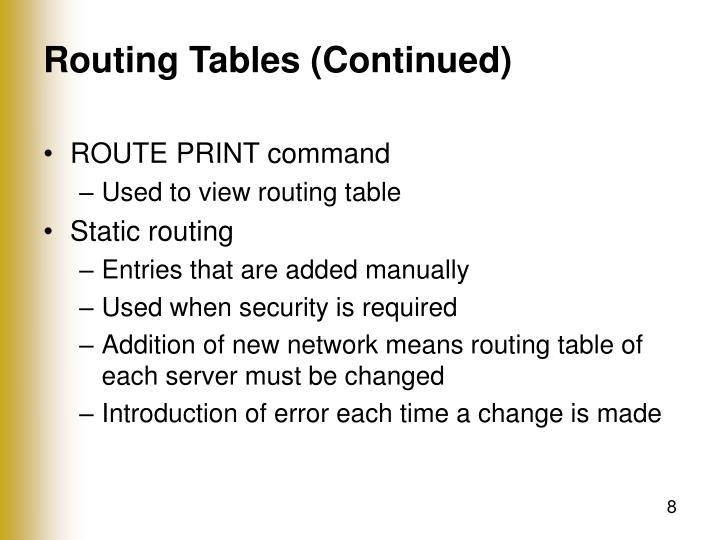 Routing Tables (Continued)