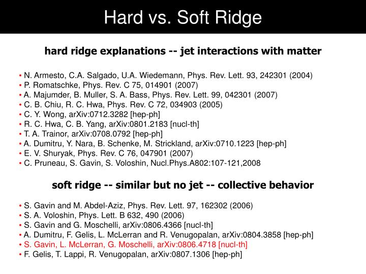 Hard vs. Soft Ridge