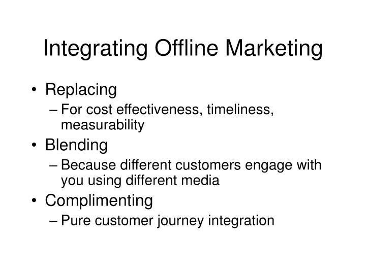 Integrating Offline Marketing