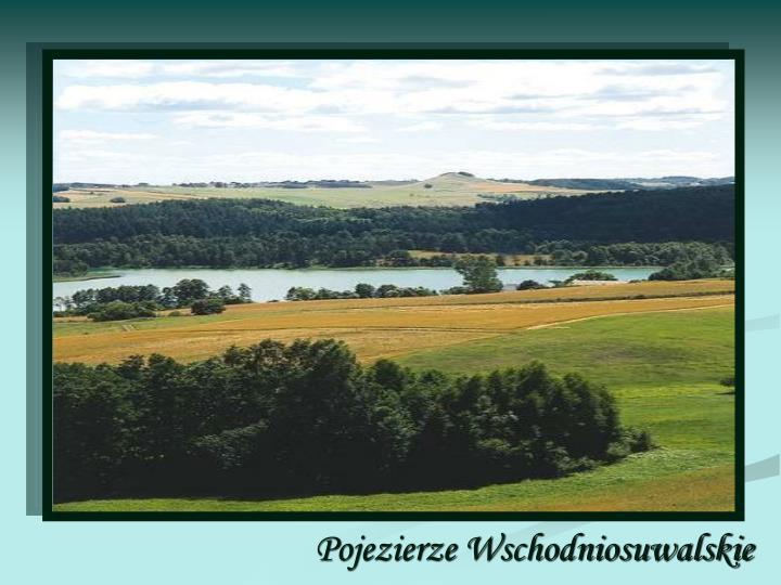 Pojezierze Wschodniosuwalskie