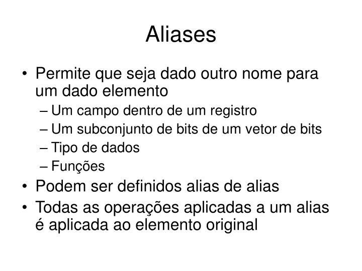 Aliases