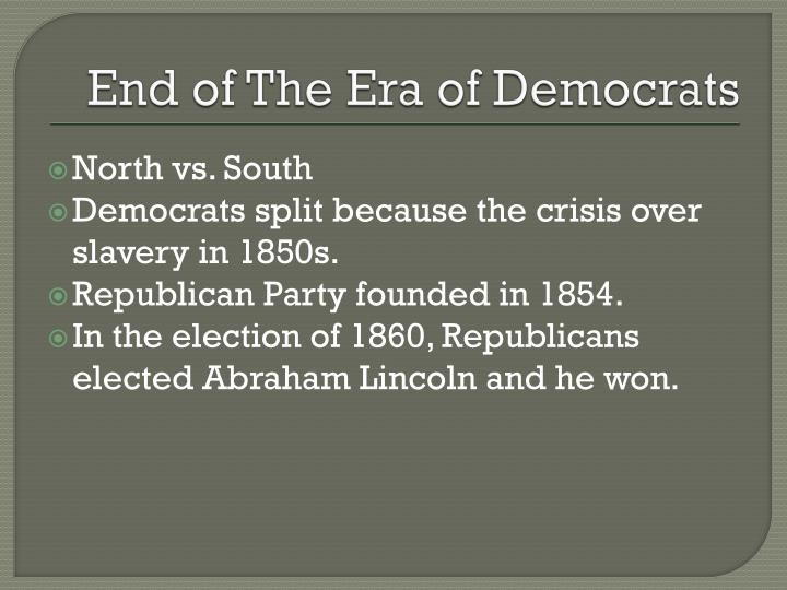 Ppt 1800 1860 The Era Of The Democrats Powerpoint