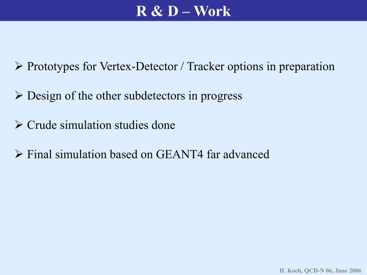 R & D – Work