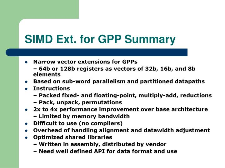 SIMD Ext. for GPP Summary