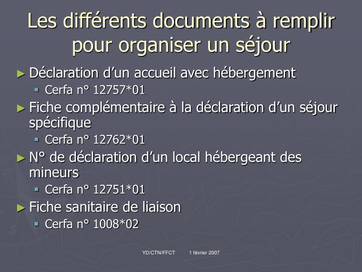 Les différents documents à remplir pour organiser un séjour