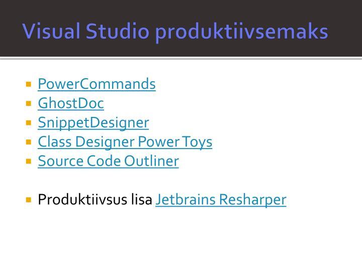 Visual Studio produktiivsemaks