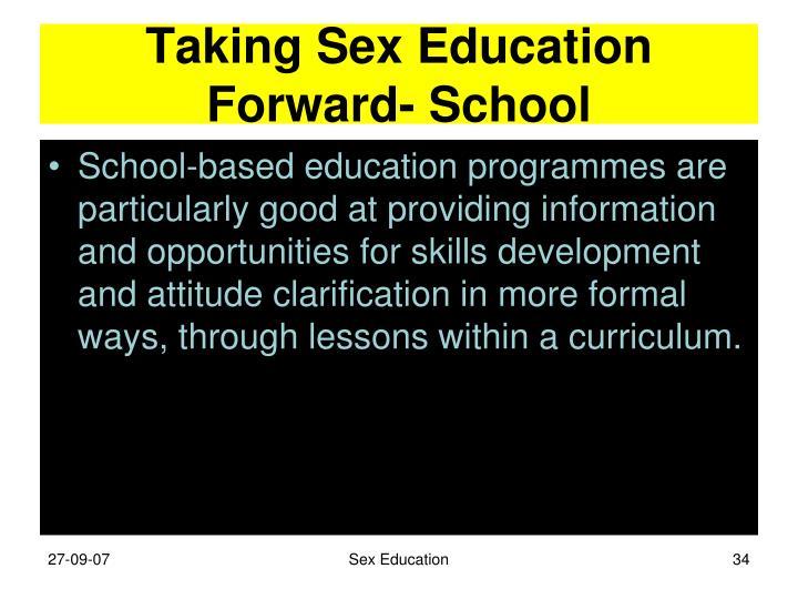 Taking Sex Education Forward- School