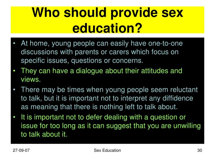 Who should provide sex education?