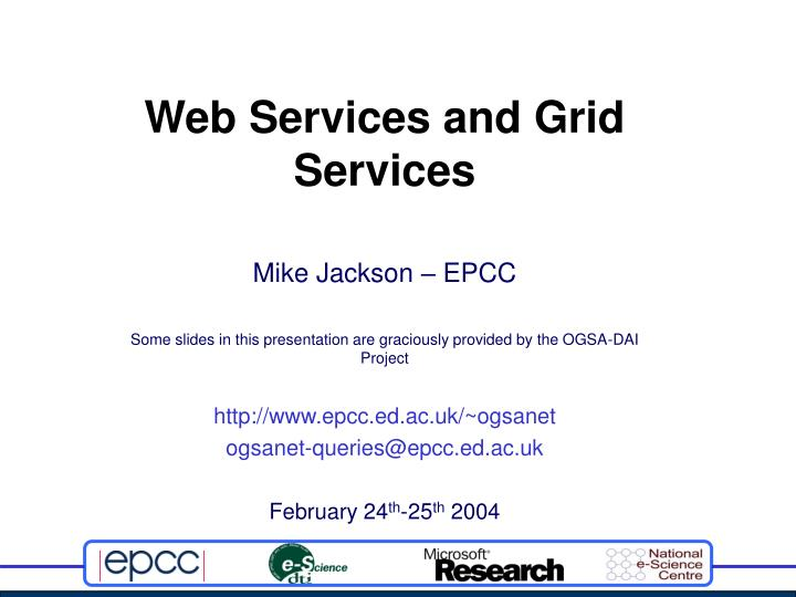 Web services and grid services