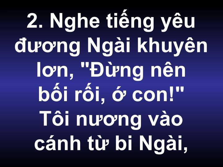 """2. Nghe tiếng yêu đương Ngài khuyên lơn, """"Đừng nên"""