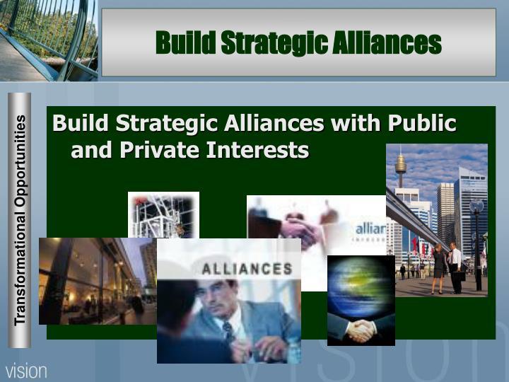 Build Strategic Alliances