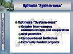 optimize system ness