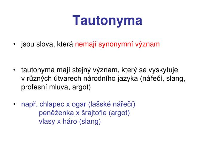 Tautonyma