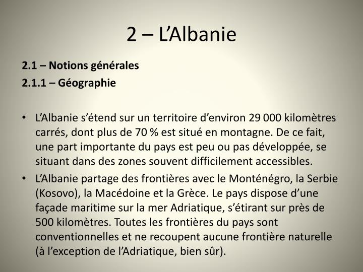 2 – L'Albanie