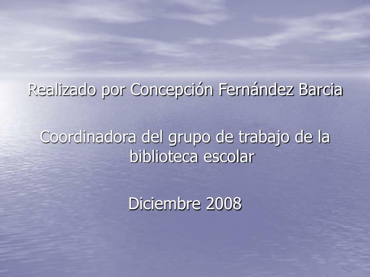 Realizado por Concepción Fernández Barcia