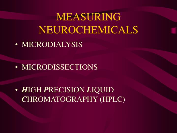 MEASURING NEUROCHEMICALS