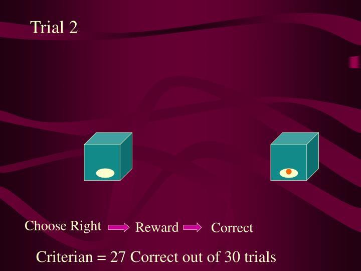 Trial 2