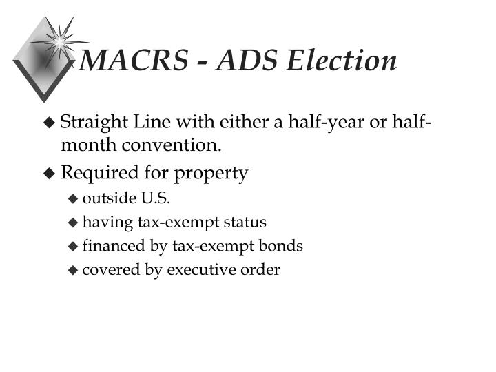 MACRS - ADS Election