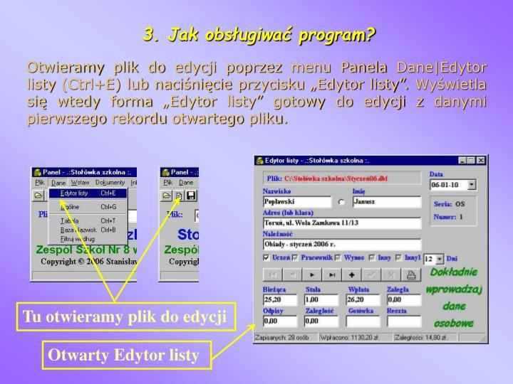 3. Jak obsługiwać program?