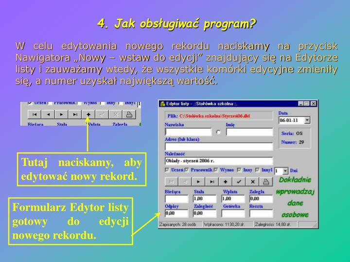 4. Jak obsługiwać program?