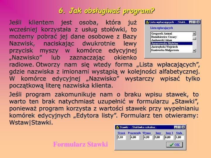 6. Jak obsługiwać program?