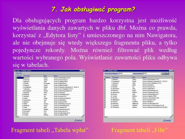 7. Jak obsługiwać program?
