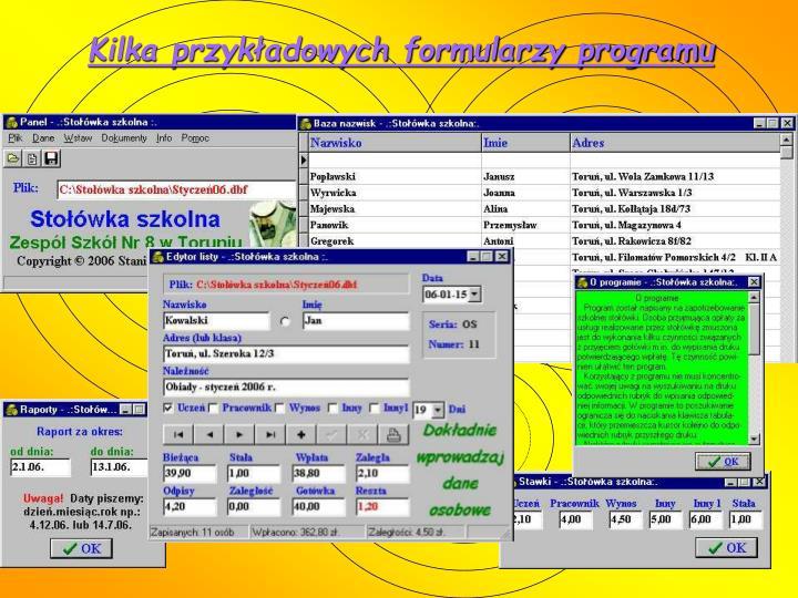 Kilka przykładowych formularzy programu