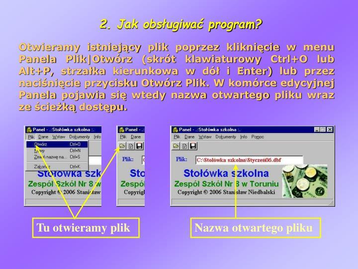 2. Jak obsługiwać program?