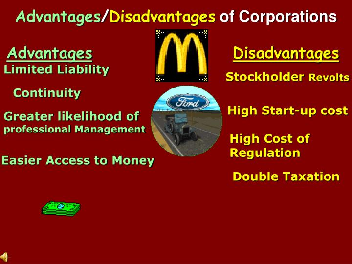 disadvantages of corporations When a small business incorporates, it is automatically a c corporation, also  called a regular corporation the most basic characteristic of the corporation is  that.