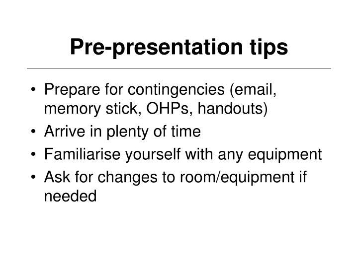 Pre-presentation tips