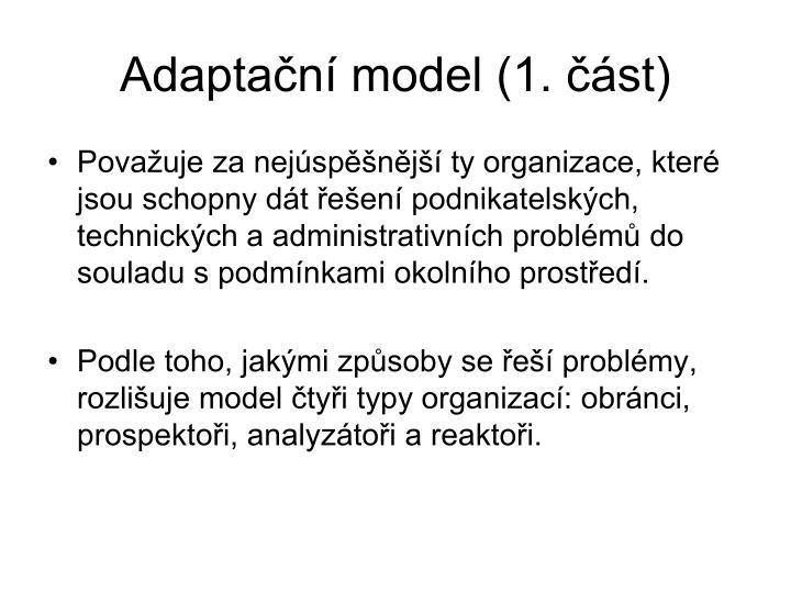 Adaptační model (1. část)