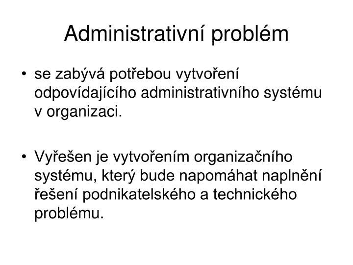 Administrativní problém