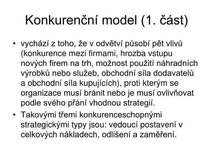 Konkurenční model (1. část)