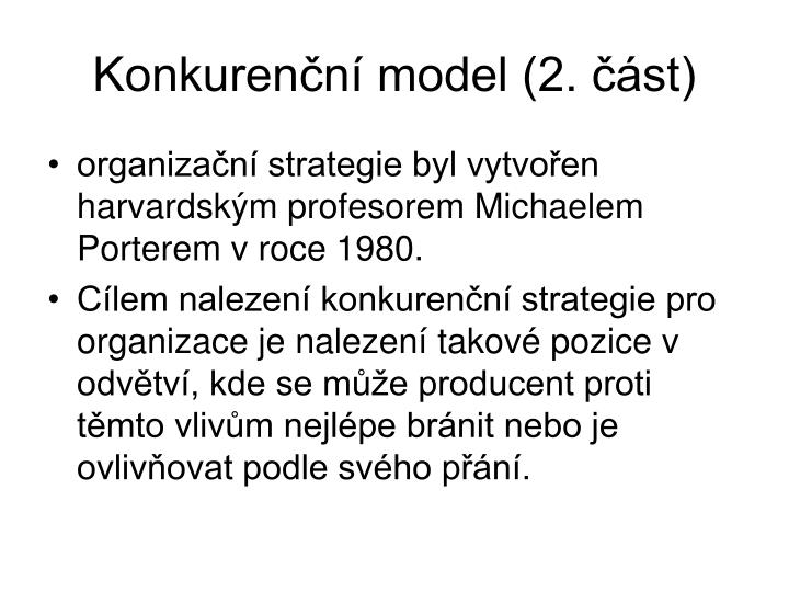 Konkurenční model (2. část)