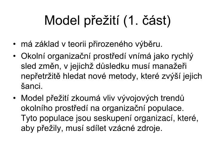 Model přežití (1. část)