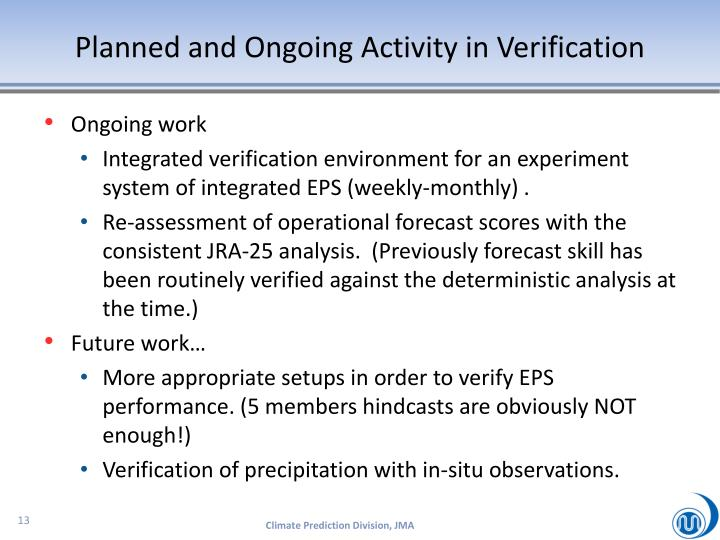 Planned and Ongoing Activity in Verification