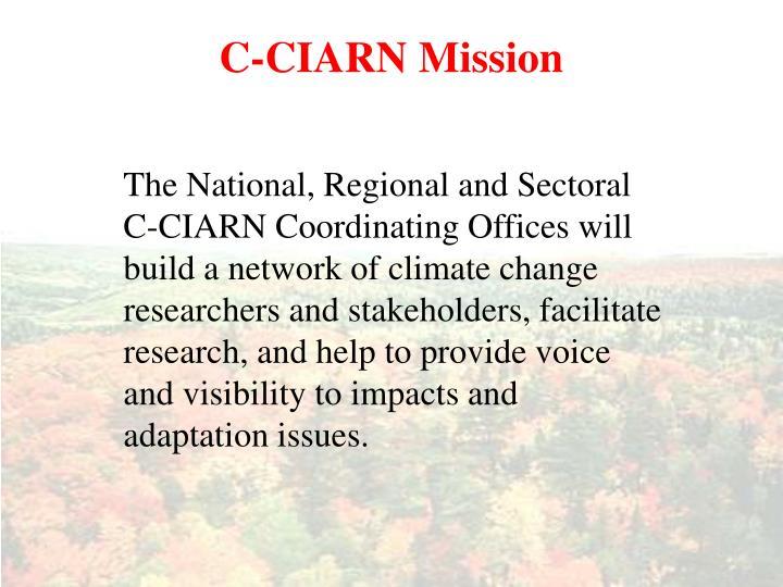 C-CIARN Mission