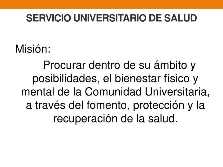 SERVICIO UNIVERSITARIO DE SALUD