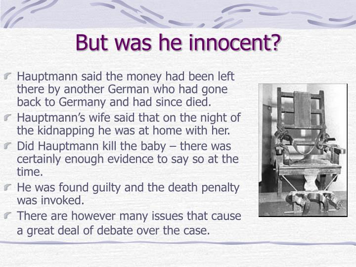 But was he innocent?