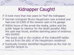 kidnapper caught