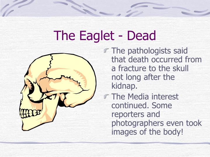 The Eaglet - Dead