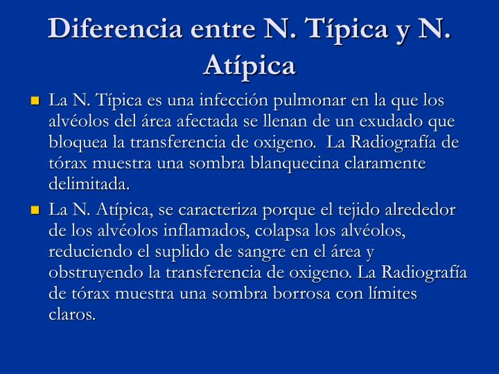 Diferencia entre N. Típica y N. Atípica