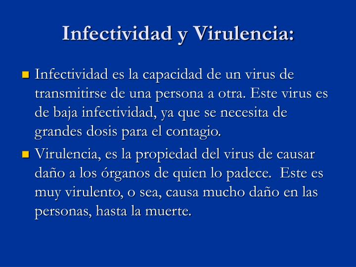 Infectividad y Virulencia: